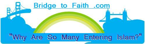 Visit Bridge To Faith - You'll be glad you did.
